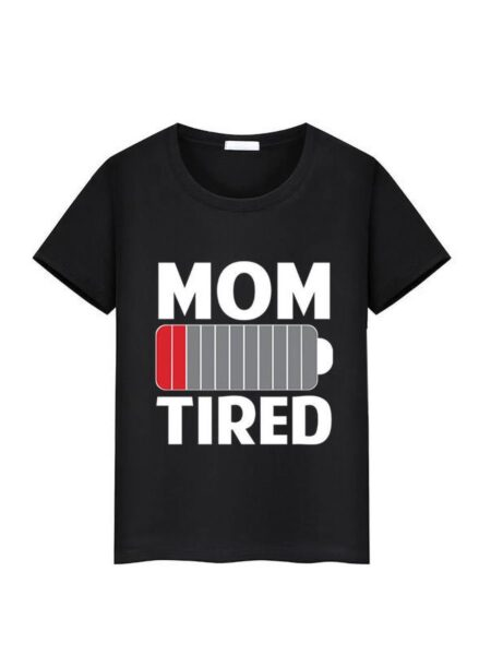 Mommy and Me MOM IS TIRED T-shirt 6-24Months, 2-6Years, 5-10Years, Adult, High Summer, Wholesale 2